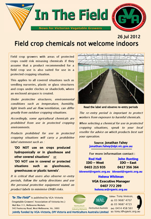 Field crop chemicals not welcome indoors