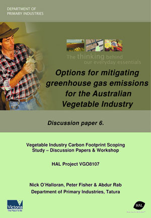 Options for mitigating greenhouse gas emissions for the Australian Vegetable Industry - September 2008