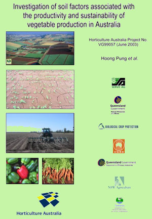 Investigation of soil factors associated with the productivity and sustainability of vegetable production in Australia - 2003