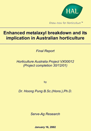 Enhanced metalaxyl breakdown and its implication in Australian horticulture - 2001