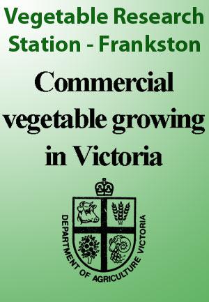 Vegetable Research Station - Frankston